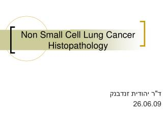 Non Small Cell Lung Cancer Histopathology