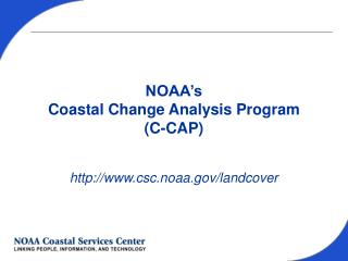 NOAA's Coastal Change Analysis Program (C-CAP)
