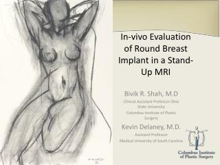 In-vivo Evaluation of Round Breast Implant in a Stand-Up MRI