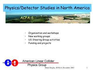 Physics/Detector Studies in North America