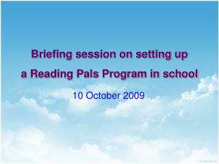 Briefing session on setting up a Reading Pals Program in school