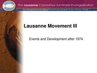 Lausanne Movement III