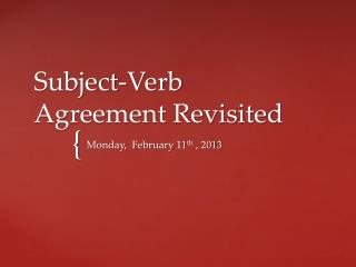 Subject-Verb Agreement Revisited