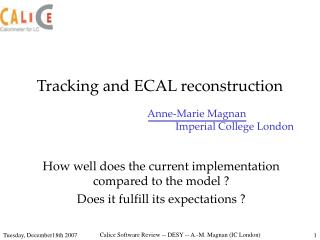 Tracking and ECAL reconstruction