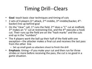 Timing Drill--Clears