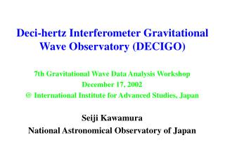 Deci-hertz Interferometer Gravitational Wave Observatory (DECIGO)