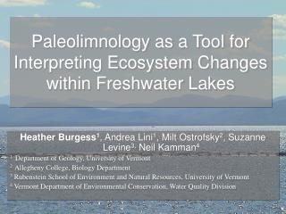 Paleolimnology as a Tool for Interpreting Ecosystem Changes within Freshwater Lakes