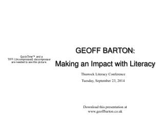 Thurrock Literacy Conference Tuesday, September 23, 2014