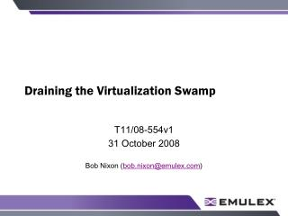 Draining the Virtualization Swamp