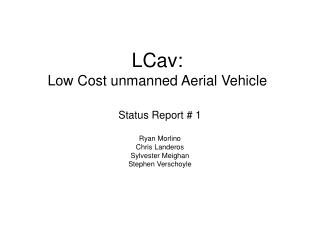 LCav:  Low Cost unmanned Aerial Vehicle