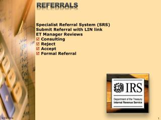 Specialist Referral System (SRS) Submit Referral with LIN link ET Manager Reviews  Consulting