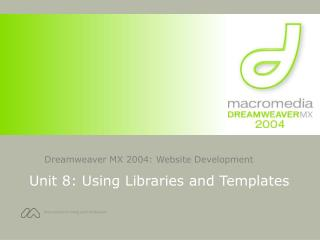 Unit 8: Using Libraries and Templates