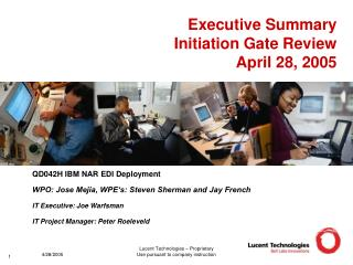 Executive Summary Initiation Gate Review 		April 28, 2005