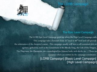The LCRB Campaign