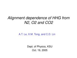 Alignment dependence of HHG from N2, O2 and CO2