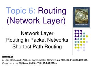 Topic 6:  Routing (Network Layer)