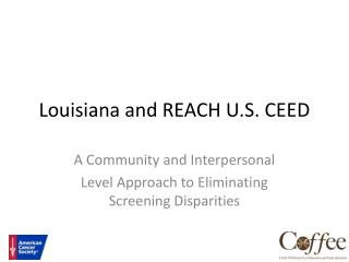 Louisiana and REACH U.S. CEED