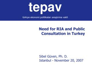 Need for RIA and Public Consultation in Turkey