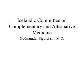 Icelandic Committee on Complementary and Alternative Medicine