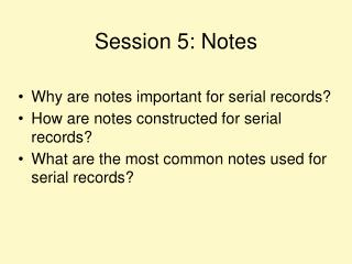 Session 5: Notes