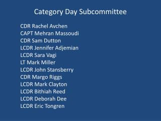 Category Day Subcommittee