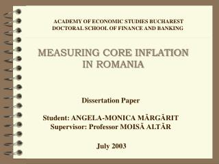MEASURING CORE INFLATION IN ROMANIA