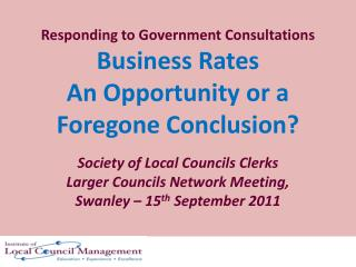 Responding to Government Consultations Business Rates An Opportunity or a Foregone Conclusion?