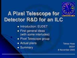A Pixel Telescope for Detector R&D for an ILC