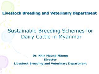 Livestock Breeding and Veterinary Department