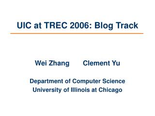 UIC at TREC 2006: Blog Track