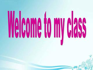 Welcome to my class