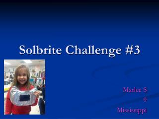 Solbrite Challenge #3