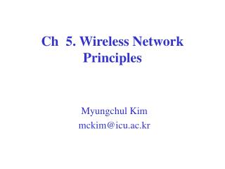 Ch  5. Wireless Network Principles