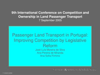 9th International Conference on Compe tition and Ownership in Land Passenger Transport