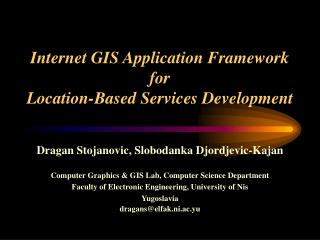Internet GIS Application Framework for  Location-Based Services Development