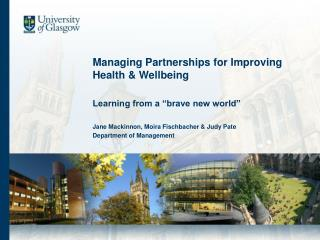 Managing Partnerships for Improving  Health & Wellbeing