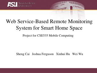 Web Service-Based Remote Monitoring System for Smart Home Space