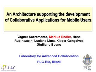 An Architecture supporting the development of Collaborative Applications for Mobile Users