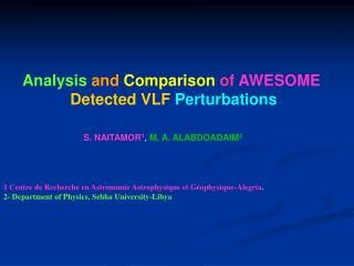 Analysis  and Comparison of  AWESOME Detected VLF Perturbations