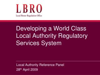 Developing a World Class Local Authority Regulatory Services System