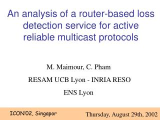 An analysis of a router-based loss detection service for active reliable multicast protocols