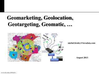 Geomarketing, Geolocation,  Geotargeting, Geomatic, …