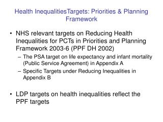 Health InequalitiesTargets: Priorities & Planning Framework