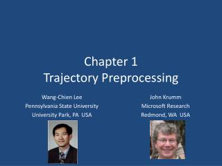 Chapter 1 Trajectory Preprocessing