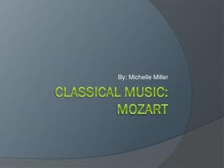 Classical Music: Mozart