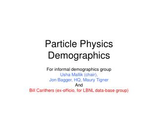 Particle Physics Demographics