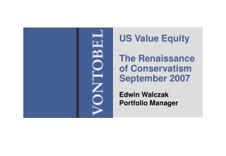 US Value Equity The Renaissance of Conservatism September 2007