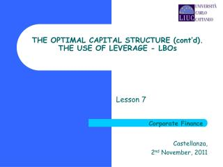 THE OPTIMAL CAPITAL STRUCTURE (cont'd). THE USE OF LEVERAGE - LBOs