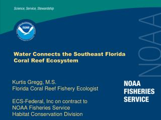 Water Connects the Southeast Florida Coral Reef Ecosystem