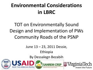 TOT on Environmentally Sound Design and Implementation of PWs Community Roads of the PSNP
